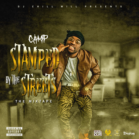 Dj Chill Will Presents Camp Stamped By The Streets The Mixtpae CHILL iGRIND WILL front cover