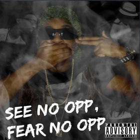 See No Opp Fear No Opp King Jet front cover