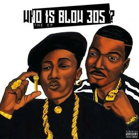 Who Is Blow 305 EP Blow 305 front cover