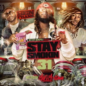 Stay Smokin 31 (Hosted By Milli Montana) DJ Ben Frank front cover