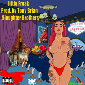 Slaughter Brothers - Little Freak - Single Three King$ front cover