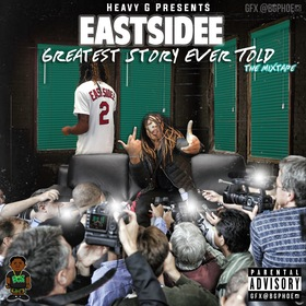 Eastside Rasta - Greatest Story Ever Told Heavy Gee front cover
