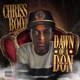 Dawn Of A Don (The EP) Chriss Boo front cover