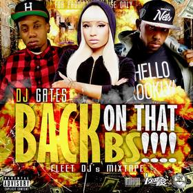 DJ Gates Back On That BS!!!! Various Artists front cover