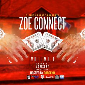 Zoe Connect Volume 1 #Haiti DJ Cinco P Beatz front cover
