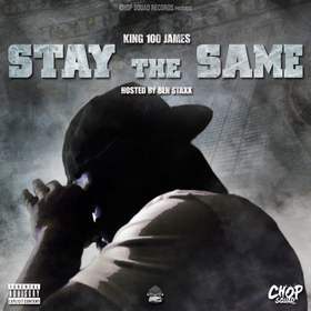 Stay The Same King 100 James front cover