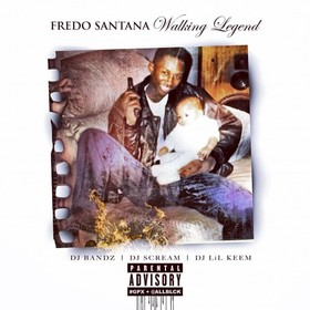 Walking Legend Fredo Santana front cover