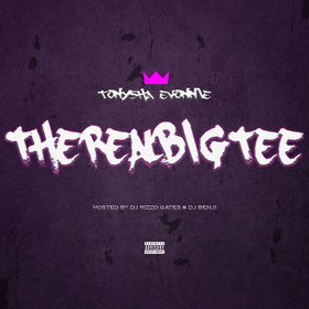 The Real Big Tee Tonysha Evonnie front cover