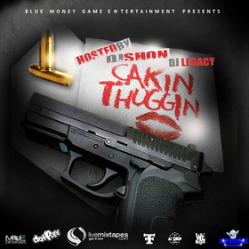 Cakin thuggin DJ Legacy front cover