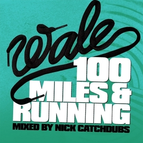 100 Miles and Running Wale front cover