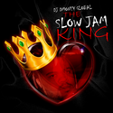 The Slow Jam King DJ DMoney Global front cover