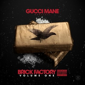 Brick Factory Gucci Mane front cover