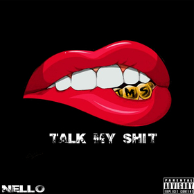 Talk My Shit Nello front cover