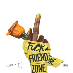 Fuck A Friend Zone Jacquees front cover