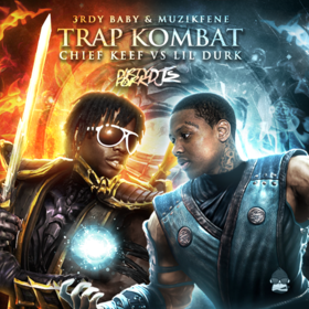 Trap Kombat: Chief Keef Vs. Lil Durk  3rdy Baby front cover