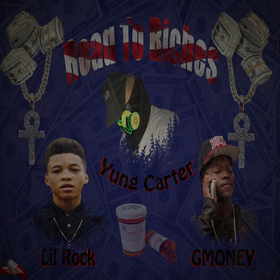 Road To Riches Yung Carter front cover