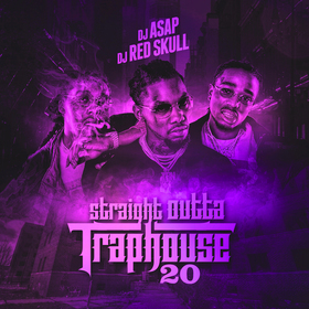 Straight Outta Trap House 20 (Migos Edition) DJ ASAP front cover