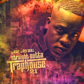 Straight Outta Trap House 21 DJ ASAP front cover