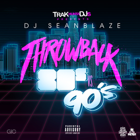 ThrowBack 80s Vs 90s DJ Seanblaze front cover