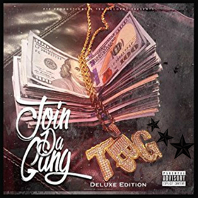 TBG - Join da Gang (Deluxe Edition) TyyBoomin front cover