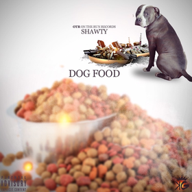 Dog Food Shawty front cover