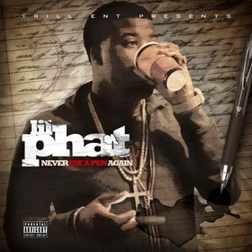 Never Use A Pen Again Lil Phat front cover