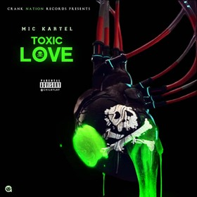 Toxic Love Mic Kartel front cover