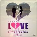 Love & Confliction Fre$$h front cover