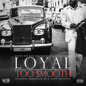 Too Smooth Loyal front cover