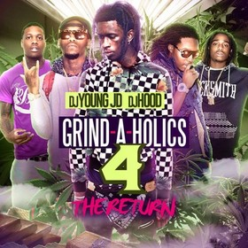 Grind-A-Holics 4 (The Return) DJ Young JD front cover