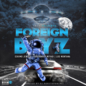 YKIF FOREIGN BOYZ DJ Bobstopdashit front cover