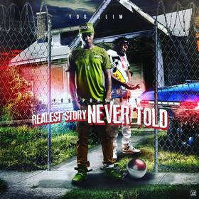 Realest Story Never Told YOG Slim front cover