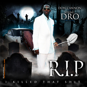 R.I.P. (I Killed That Shit) Young Dro front cover