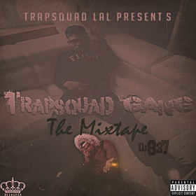 TrapSquad Gang TrapSquadLal front cover