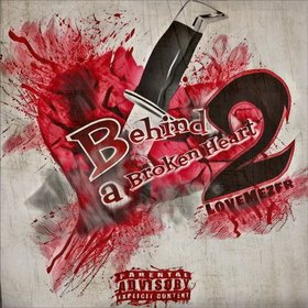 Behind A Broken Heart 2 Lovemez front cover