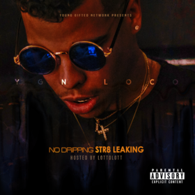 Ygn Loco - No Dripping Str8 Leaking DJ BkStorm front cover