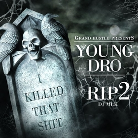 R.I.P. (I Killed That Shit) 2 Young Dro front cover