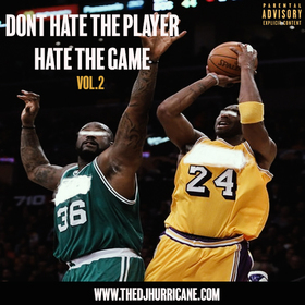 Don't Hate The Player, Hate The Game Vol. 2 The DJ Hurricane front cover