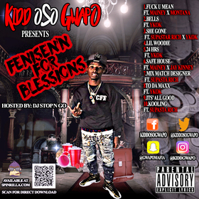 """Fenise'N For Blessions"" Kidd Oso Gwapo  front cover"