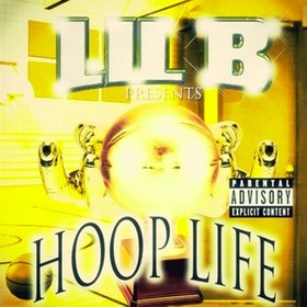Hoop Life Lil B front cover