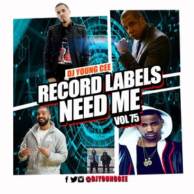 Dj Young Cee- Record Labels Need Me Vol 75 Dj Young Cee front cover