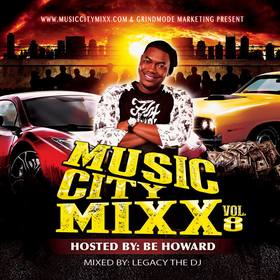 Music City Mixx Vol. 8 (Hosted by Be Howard) DJ Legacy front cover