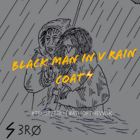 Black Man In A Raincoat PREVIEW Thouxanban Zero front cover