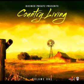 Country Living Volume 1 #CountryMusic DJ Cinco P Beatz front cover