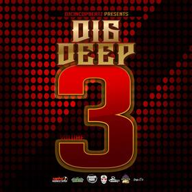 Dig Deep Volume 3 #HouseMusic DJ Cinco P Beatz front cover