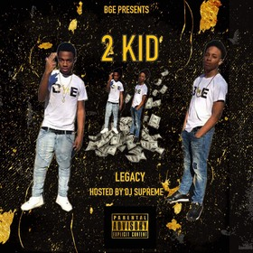 2 Kid Legacy EP BGE front cover