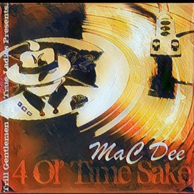 4 Ol' Time Sake MaC Dee front cover