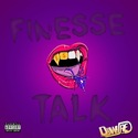 Finesse Talk by Finesse Scaife