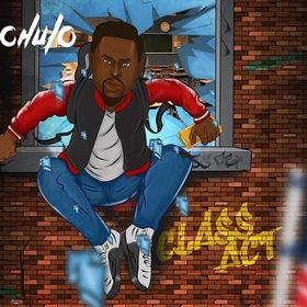 Class Act EP (Hosted By Dj MC) Chulo front cover