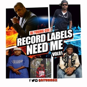 Dj Young Cee- Record Labels Need Me Vol 81 Dj Young Cee front cover